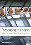 Presenting in English. How to Give Successful Presentations Book with CD