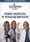Pomoc medyczna w Wielkiej Brytanii - rozmówki polsko- angielskie