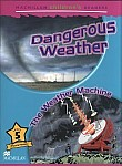 Dangerous Weather/The Weather Machine