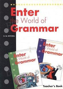 Enter the World of Grammar Teacher's Book (3,4)