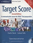 Target Score. A Communicative Course for TOEIC® Test Preparation Student's Book with Audio CDs (2), Test Booklet with Audio CD