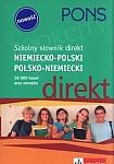 Szkolny słownik direkt niemiecko-polski, polsko-niemiecki