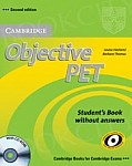 Objective PET 2nd edition For Schools Pack without answers (Student's Book with CD-ROM and for Schools Practice Test Booklet)