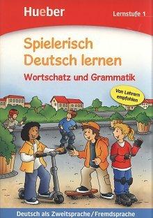 Wortschatz und Grammatik. Lernstufe 1 - Spielerisch Deutsch lernen