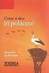 Come si dice in polacco Rozmówki dla Włochów