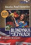 Blondynka na Językach - język angielski brytyjski Książka+CD