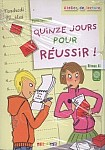 Quinze jours pour reussir! Książka z płytą CD