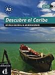 Descubre el Caribe Libro + DVD (level A2)