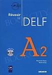 Reussir le DELF A2 Podręcznik +CD
