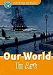 Our World In Art Book with audio CD
