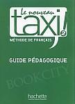 Le Nouveau Taxi 2 podręcznik nauczyciela