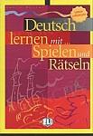 Deutsch lernen mit... Spielen und Ratseln 2