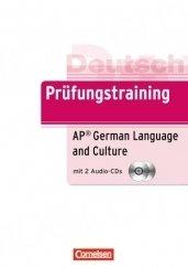 Prüfungstraining DaF B2 - AP German Language and Culture Exam