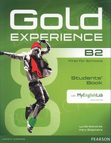 Gold Experience B2 Students' Book with Multi-ROM and MyEnglishLab