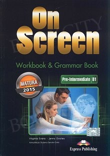 On Screen Pre-Intermediate B1 Zeszyt ćwiczeń (Matura Workbook & Grammar Book)