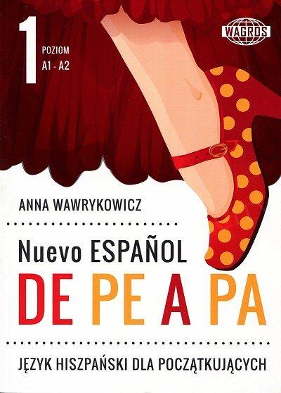 Nuevo Espanol de pe a pa 1 Podręcznik+zeszyt ćwiczeń+mp3