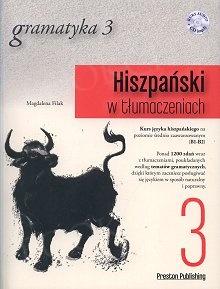 Hiszpański w tłumaczeniach. Gramatyka 3 Książka + CD mp3