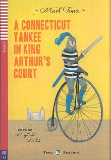 A Connecticut Yankee in King Arthur's Court (poziom A1) Książka+CD