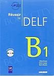 Reussir le DELF B1 Podręcznik + CD