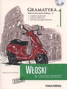 Włoski w tłumaczeniach. Gramatyka 1 Książka+MP3