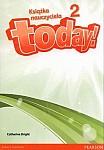 Today! 2 (WIELOLETNIA) książka nauczyciela