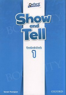 Oxford Show and Tell 1 książka nauczyciela