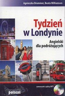 Tydzień w Londynie.Angielski dla podróżujących