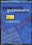 Exercices de grammaire en contexte Débutant Corriges