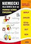 Niemiecki dla dzieci 6-8 lat Pierwsze słówka Ćwiczenia
