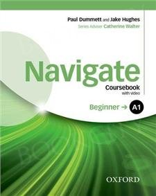 Navigate Beginner A1 Coursebook with DVD and Oxford Online Skills Pack