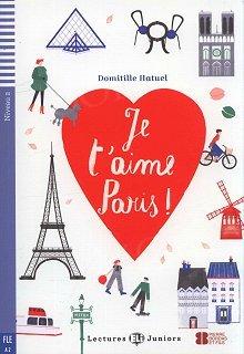 Je t'aime Paris ! Książka + audio mp3