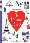 Je t'aime Paris ! Książka + audio mp3