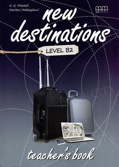 New Destinations B2 książka nauczyciela