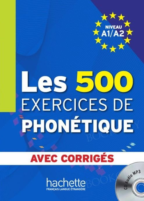 Les 500 Exercices De Phonetique A1/A2 Podręcznik + CD