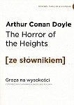 The Horror of the Heights. Groza na wysokości (poziom C1/C2) Książka ze słownikiem