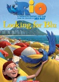 Rio: Looking for Blue (poziom 3) Reader + Audio CD