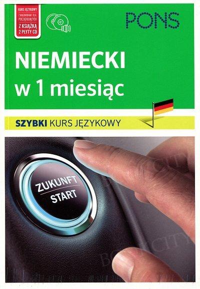 Niemiecki w 1 miesiąc Szybki kurs językowy Książka+CD