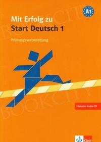 Mit Erfolg zu Start Deutsch 1 Prüfungsvorbereitung Übungsbuch mit Audio CD