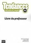 Tendances A2 książka nauczyciela
