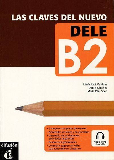 Las claves del nuevo DELE B2 Podręcznik + mp3 do pobrania