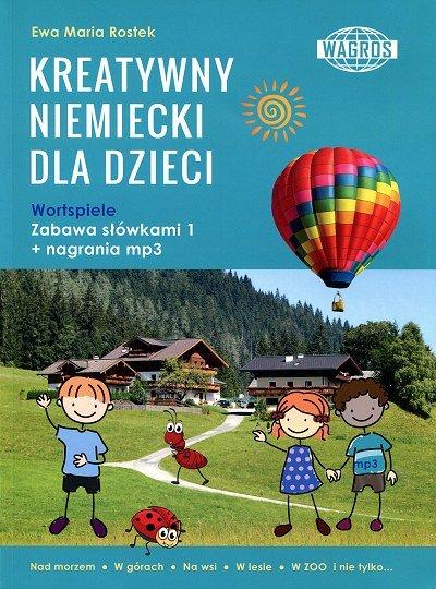 Kreatywny niemiecki dla dzieci. Zabawa słówkami 1 Książka + mp3 online