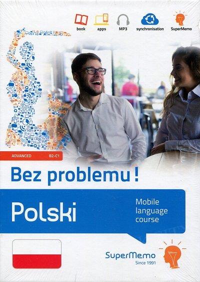 Polski Bez problemu! Mobilny kurs językowy (poziom zaawansowany B2-C1) Książka + kod dostępu