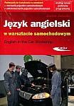 Język angielski w warsztacie samochodowym Książka + CD