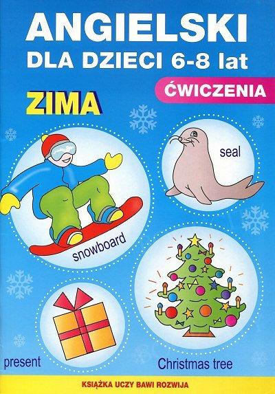 Angielski dla dzieci 6-8 lat Ćwiczenia Zima Zeszyt 19