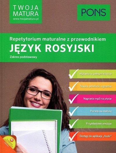 Twoja matura Język rosyjski Repetytorium maturalne z przewodnikiem