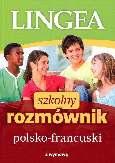 Szkolny rozmównik polsko-francuski z wymową
