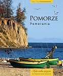 Pomerania. Pomorze Mała wielka ojczyzna