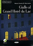 Giallo al Grand Hotel du Lac Libro + CD