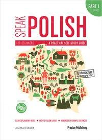 Speak Polish Part 1 A practical self-study guide + CD (mp3)