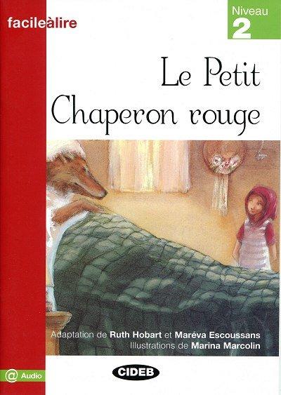 Le Petit Chaperon rouge Livre + Enregistrement téléchargeable gratuitement